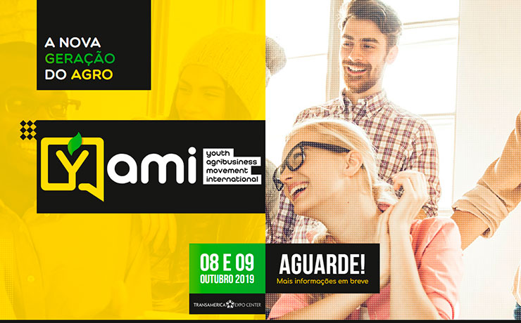 Um novo evento vem por aí! YAMI – Youth Agribusiness Movement International