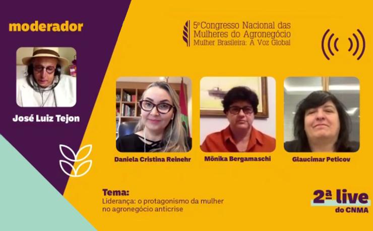 Liderança: o protagonismo da mulher no agronegócio anticrise e as ações desenvolvidas para enfrentar a pandemia foram temas da 2ª live do CNMA