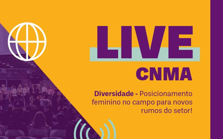CNMA e Yara promovem live sobre posicionamento feminino no campo para novos rumos do setor