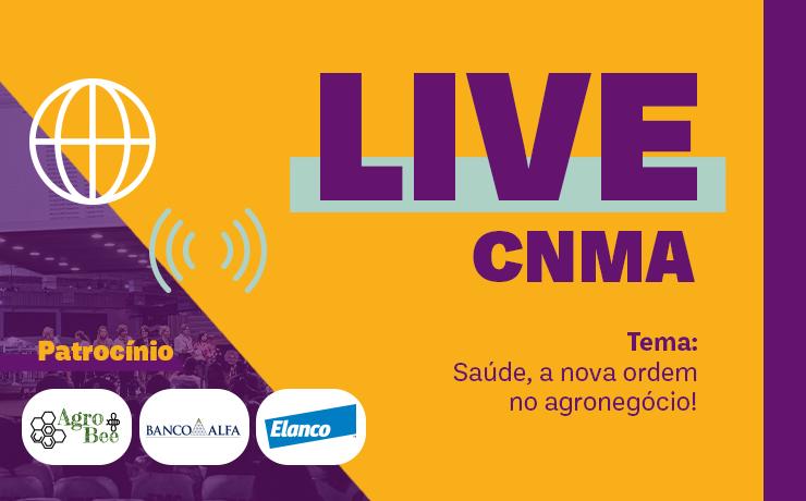 """""""Saúde, a nova ordem do agronegócio!"""" será o tema da próxima live do CNMA"""