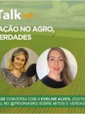 Podcast Agrotalk: Mitos e verdades do agronegócio