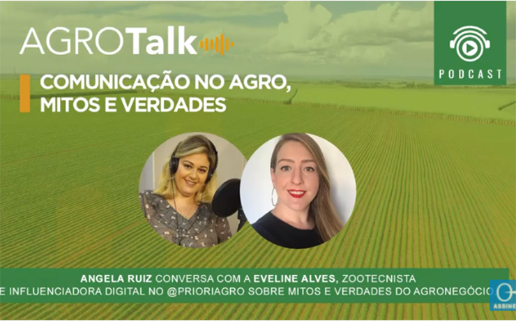 Podcast Agrotalk: Mitos e verdades do agronegócio