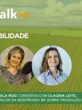 Podcast AgroTalk: produção sustentável