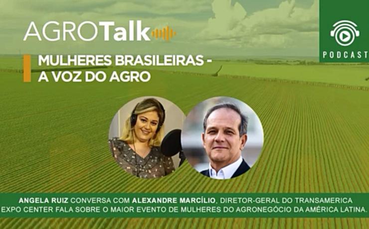 Podcast AgroTalk: mulheres brasileiras – a voz do agro