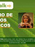 PODCAST AGROTALK: Registro de produtos biológicos