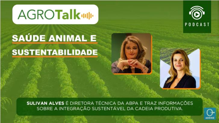 PODCAST AGROTALK: Saúde animal e Sustentabilidade